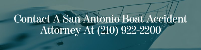 san antonio boat accident attorney
